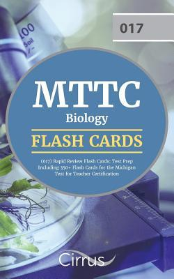 MTTC Biology (017) Rapid Review Flash Cards