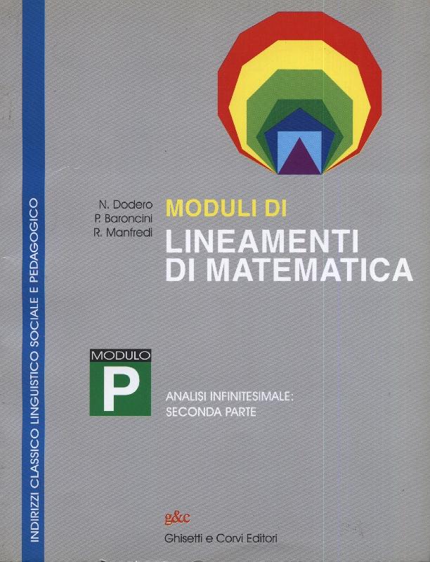 Moduli di Lineamenti di Matematica: Modulo P. Per i Licei