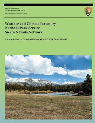 Weather and Climate Inventory National Park Service Sierra Nevada Network