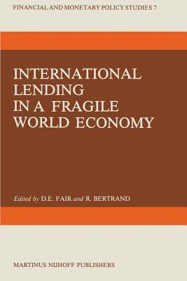 International Lending in a Fragile World Economy