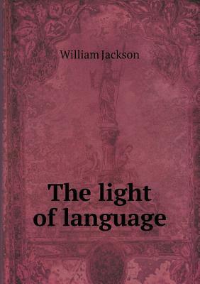 The Light of Language