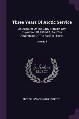 Three Years of Arctic Service
