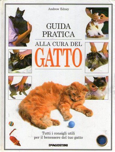 Guida pratica alla cura del gatto