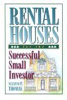 Rental Houses for the Successful Small Investor
