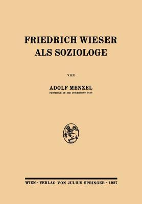 Friedrich Wieser Als Soziologe