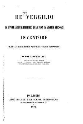 De Vergilio in Informandis Muliebribus Quae Sunt in Aeneide Personis Inventore