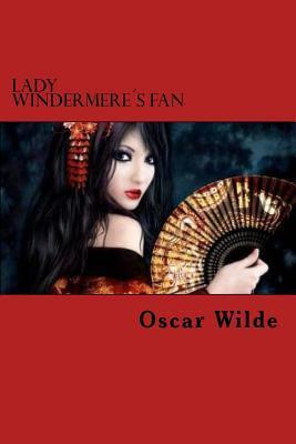 Lady Windermere?s Fan
