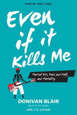 Even If It Kills Me
