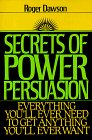 Secrets of Power Persuasion