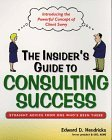 The Insider'S Guide to Consulting Success