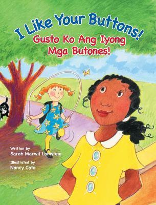 I Like Your Buttons! / Gusto Ko Ang Iyong Mga Butones!