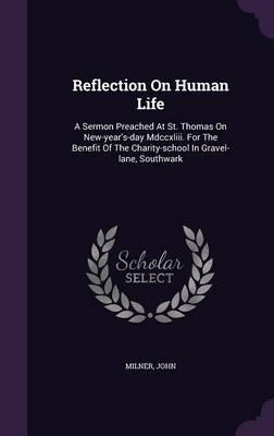 Reflection on Human Life