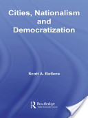 Cities, Nationalism and Democratization