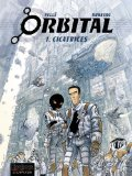 Orbital, Tome 1
