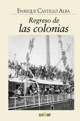 Regreso de las colonias