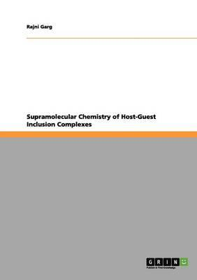 Supramolecular Chemistry of Host-Guest Inclusion Complexes
