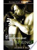 Codename Spring (Undercover Embassy, Book Three)