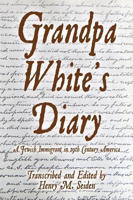 Grandpa White's Diary