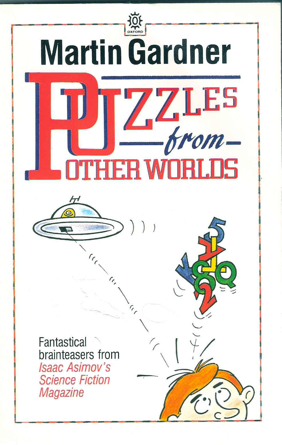 Puzzles from Other Worlds