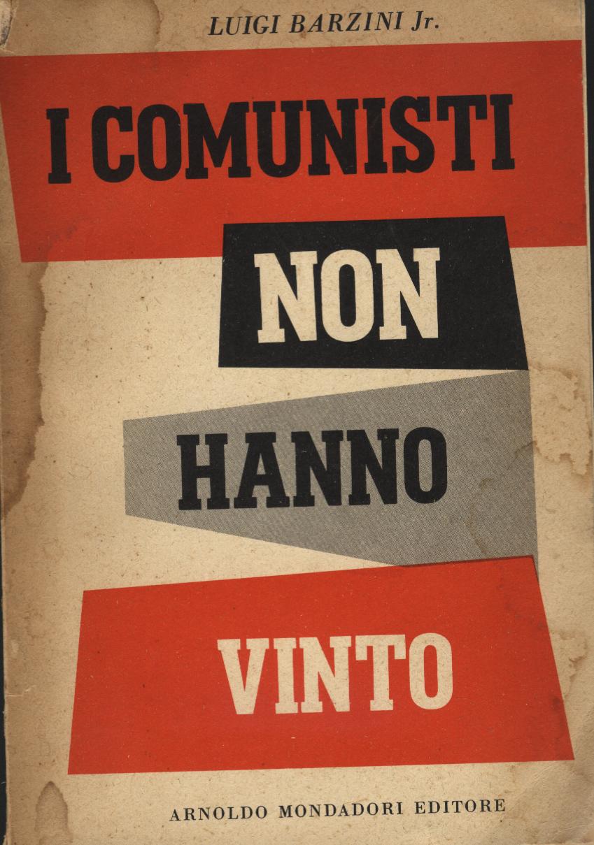 I comunisti non hanno vinto