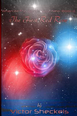 The First Red Rose