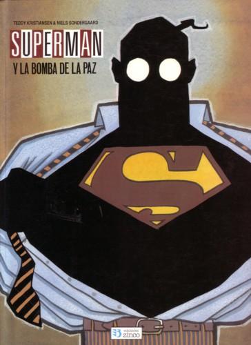 Supermán y la bomba de la paz