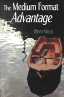 The Medium Format Advantage
