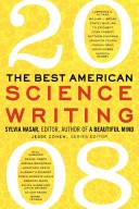 The Best American Science Writing 2008
