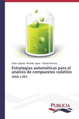 Estrategias automáticas para el análisis de compuestos volátiles