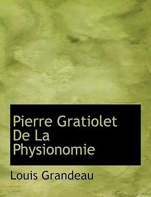 Pierre Gratiolet de ...