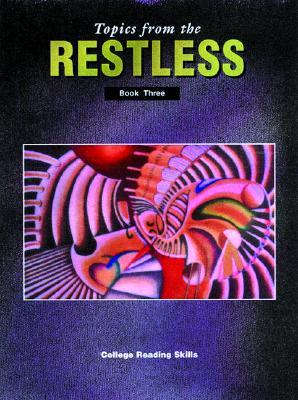 Topics from the Restless