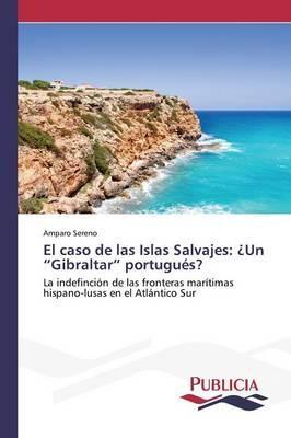 El caso de las Islas Salvajes