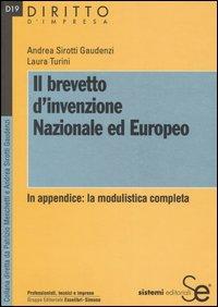 Il brevetto d'invenzione nazionale ed europeo