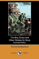 The Boy Scout and Other Stories for Boys (Illustrated Edition) (Dodo Press)