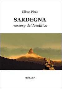 Sardegna. Nursery del neolitico