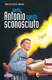 Santo Antonio questo sconosciuto