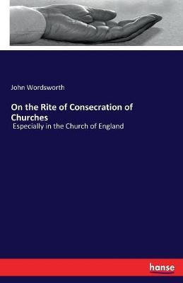 On the Rite of Consecration of Churches