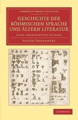 Geschichte der böhmischen Sprache und ältern Literatur