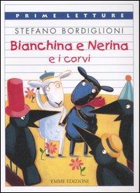 Bianchina e Nerina e...
