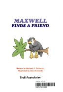 Maxwell Finds a Friend