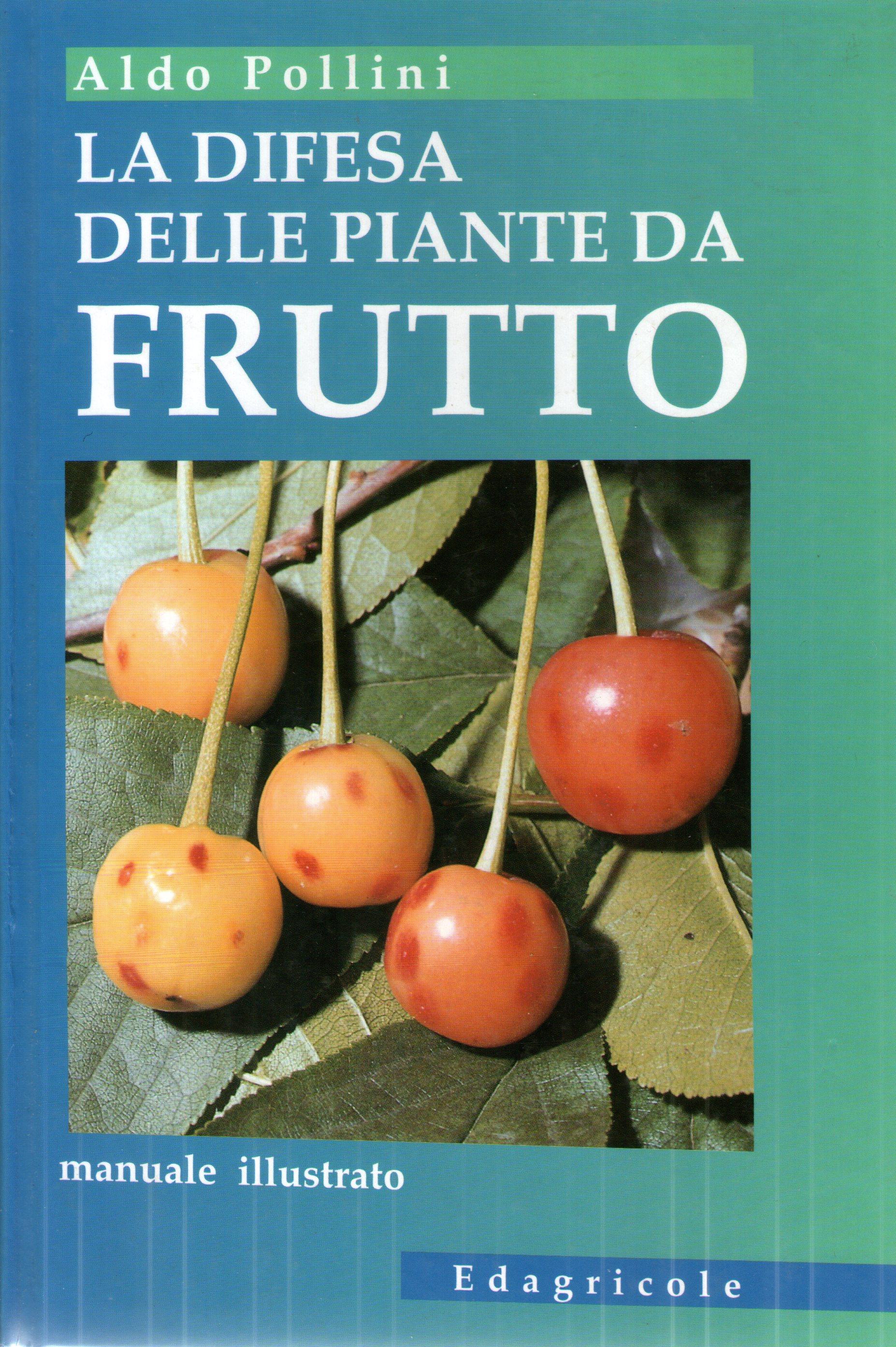La difesa delle piante da frutto