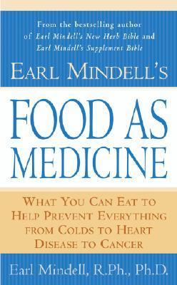 Earl Mindell's Food As Medicine