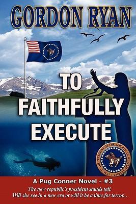To Faithfully Execute