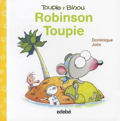 Robinson Toupie/Robinson Toupie