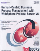 Human-Centric Business Process Management With WebSphere Process Server