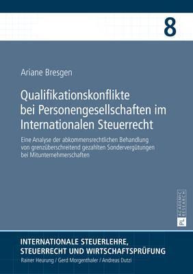 Qualifikationskonflikte Bei Personengesellschaften Im Internationalen Steuerrecht