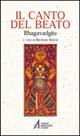 Il canto del beato. Bhagavadgita