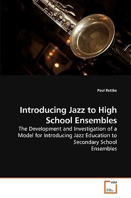 Introducing Jazz to High School Ensembles