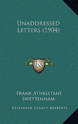 Unaddressed Letters (1904)