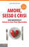 Cover of Amore, sesso e crisi